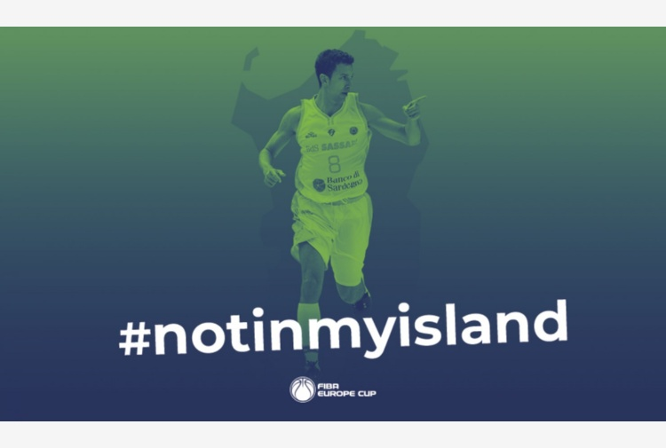 #NotInMyIsland: second round Fiba Europe Cup